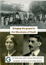 Bringing the Gospel to the Mountains of Death